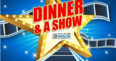WIN A DINNER AND A SHOW!