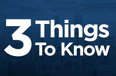 3 Things To Know