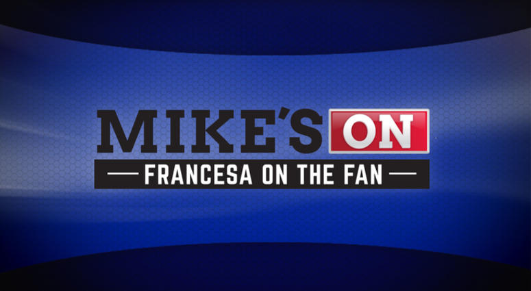 Mike's On -- Mike Francesa on the FAN