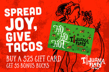 Tijuana Flats Holiday