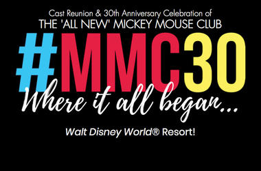 Cast Reunion & 30th Anniversary Celebration of  THE 'ALL NEW' MICKEY MOUSE CLUB