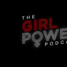 The Girl Power Podcast