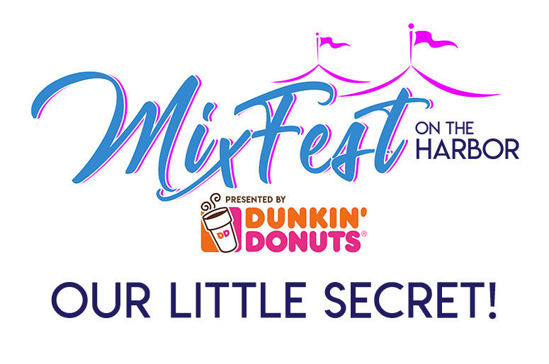 MixFest On The Harbor Secret Contest