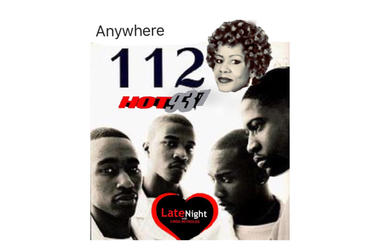 112 Anywhere 1st #latenightlove