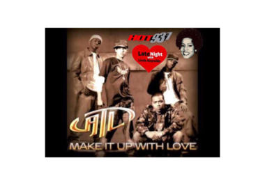 ATL Make It Up With Love 1st #latenightlove