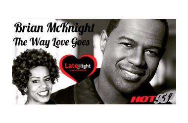 Brian McKnight 1st #latenightlove