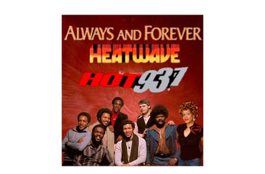 Heatwave Always and Forever 1st #latenightlove