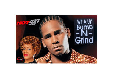 R. Kelly Bump N' Grind 1st #latenightlove