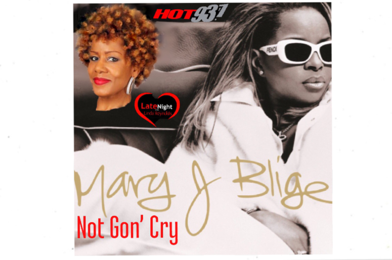 Mary J. Blige Not Gon' Cry 1st #latenightlove