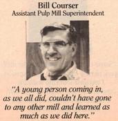Bill Courser (Assistant Pulp Mill Superintendent)