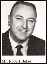 Robert E. Baker (1965 Phys Ed, Coach, 1976 Asst Principal)