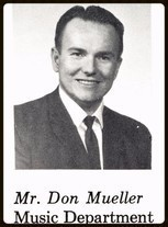 "Donald Sheridan ""Don"" Mueller (1957-1964 Music Director)"