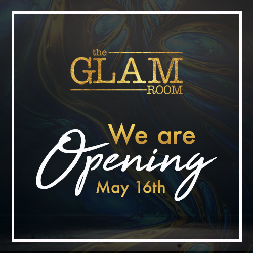 The Glam Room Re-Opening Event!