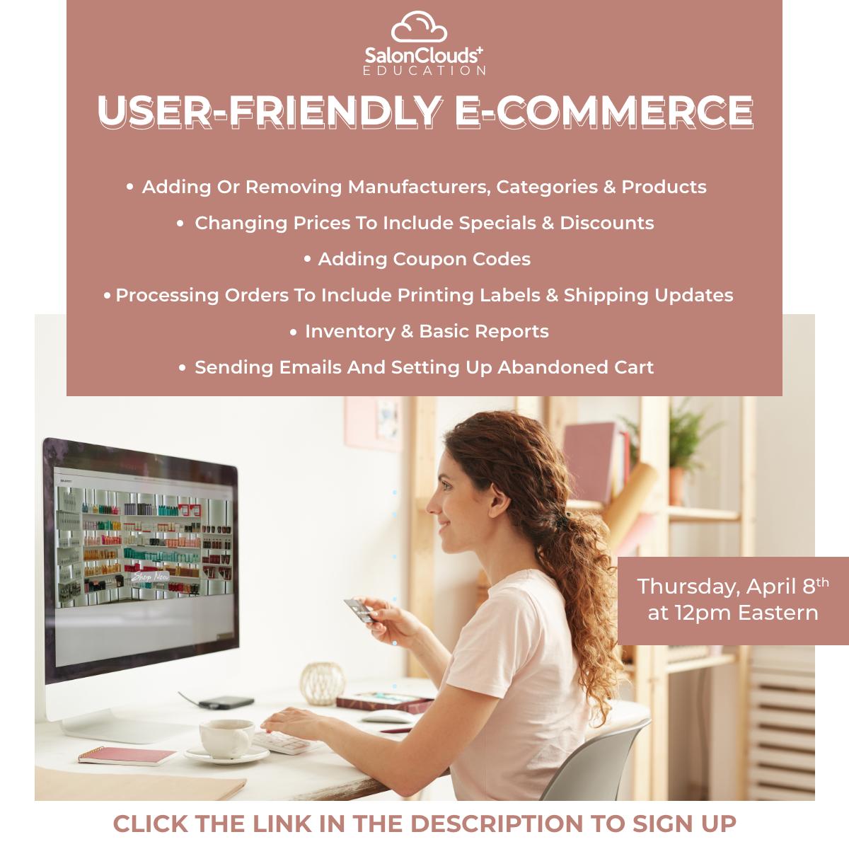 User-Friendly E-commerce Training Webinar Recording