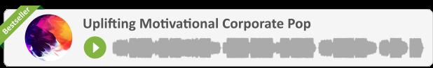 Top Seller: Uplifting Motivational Corporate Pop
