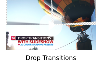 Drop Transitions
