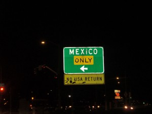 So close to Mexico