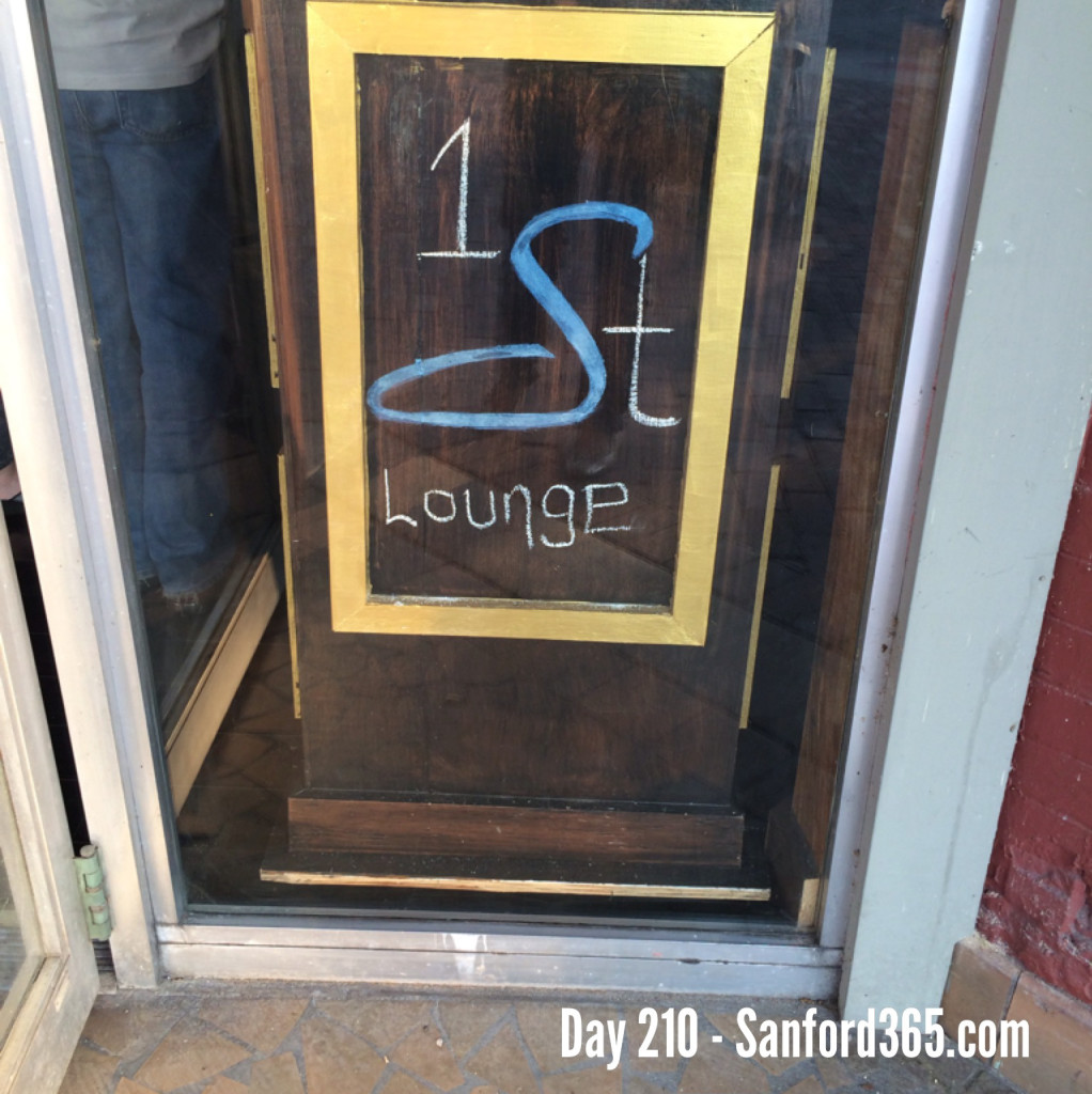 Day 210 – First Street Lounge