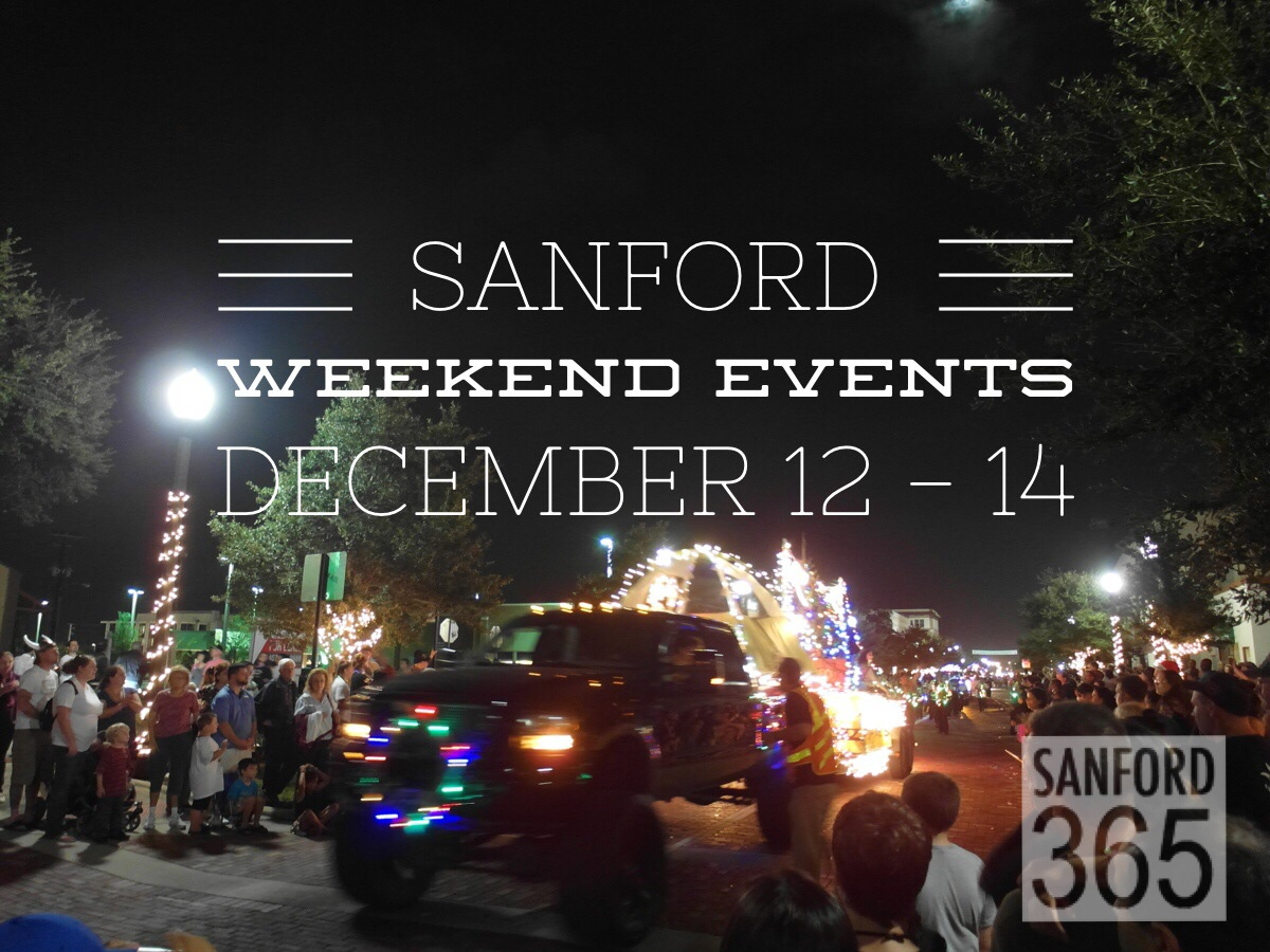 8 Fun Weekend Events in Sanford – December 12 – 14
