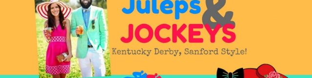 What to expect at this years Juleps & Jockey's-Kentucky Derby Sanford Style