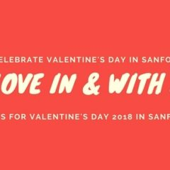 Date Night Ideas for Valentine's Day 2018 in Sanford