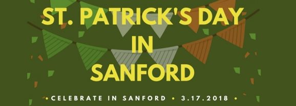 Things to do on St. Patrick's Day in Sanford, 2018