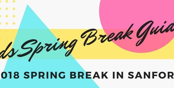 2018 Spring Break Guide: Things to Do with Kids in Sanford FL