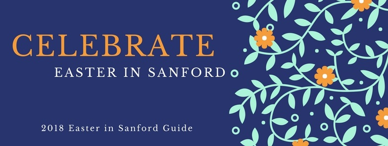 Easter Fun for Everyone – 2018 Easter in Sanford Guide