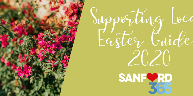 Supporting Local Easter Guide 2020- Sanford FL