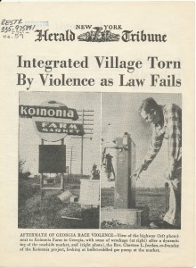 "A story about Koinonia Farm entitled ""Integrated Village Torn by Violence as Law Fails,"" in the New York Herald Tribune, April 5, 1957."