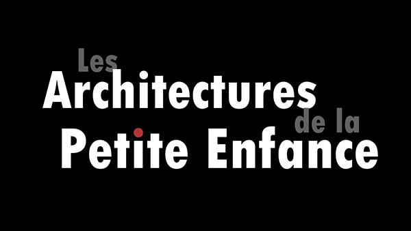 Les Architectures de la Petite Enfance