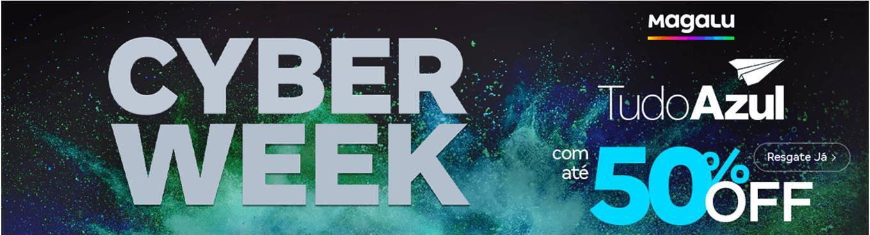 CYBER WEEK MAGALU