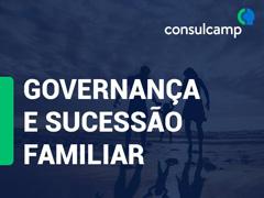 Governança e Sucessão Familiar - Consulcamp