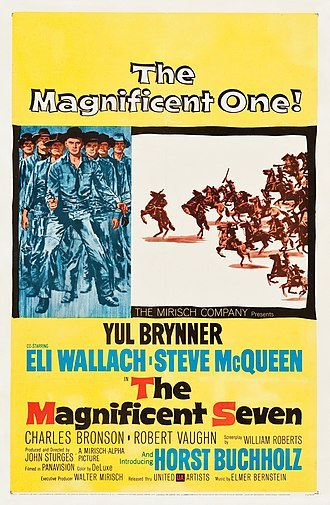 Yule Brynner, Steve McQueen . . . The Magnificent Seven