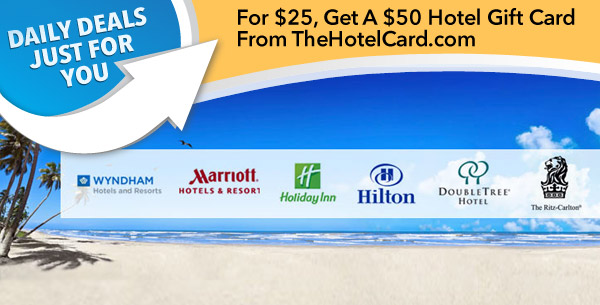 For $25, Get A $50 Hotel Gift Card From TheHotelCard.com