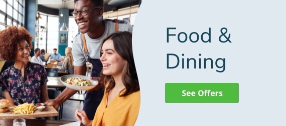 See Offers from Food and Dining