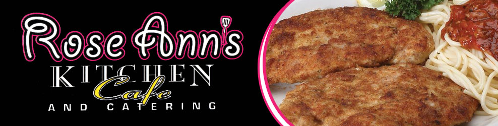 Rose Ann's Kitchen Cafe and Catering