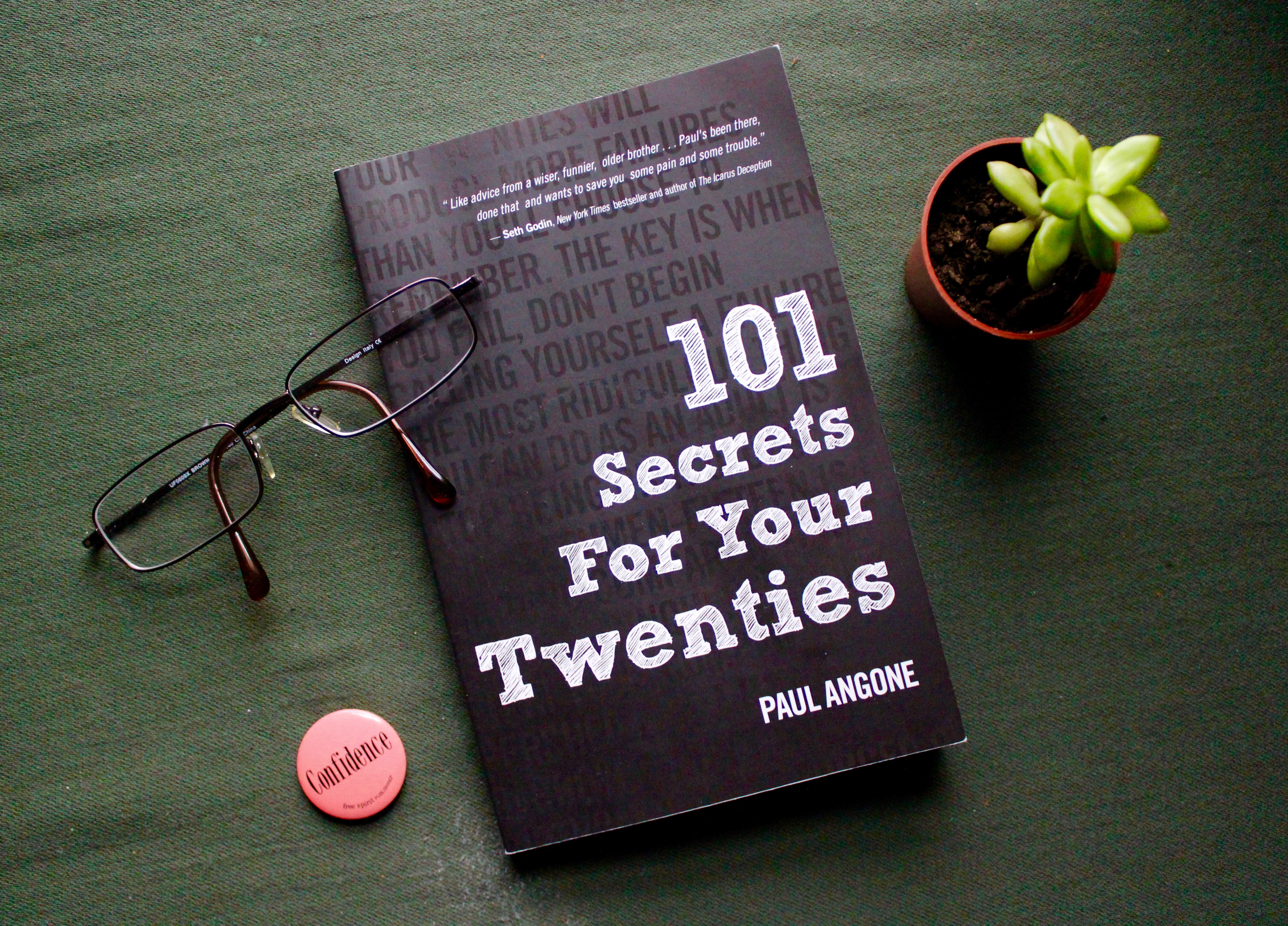 "A photo of Paul Angone's ""101 Secrets For Your Twenties."" One of the tips  Angone mentions is that your 20's will be filled with failure, however, ..."
