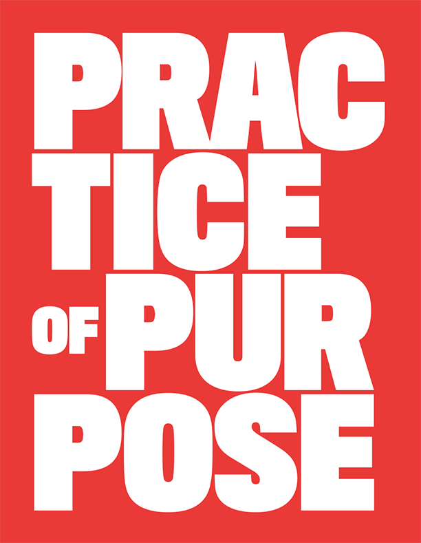 Practice of Purpose