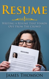 resume writing a resume that stands out from the crowd