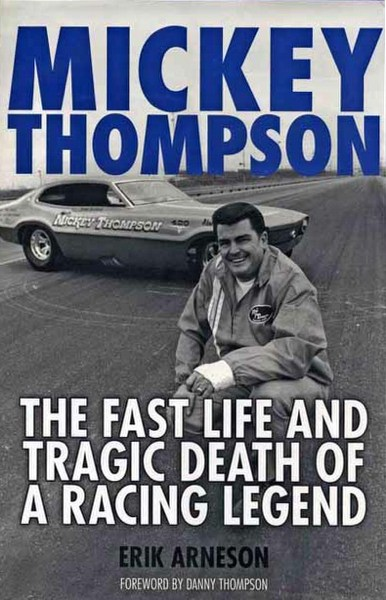 Race Cars For Sale >> Mickey Thompson: Fast Life and Tragic Death of a Racing ...