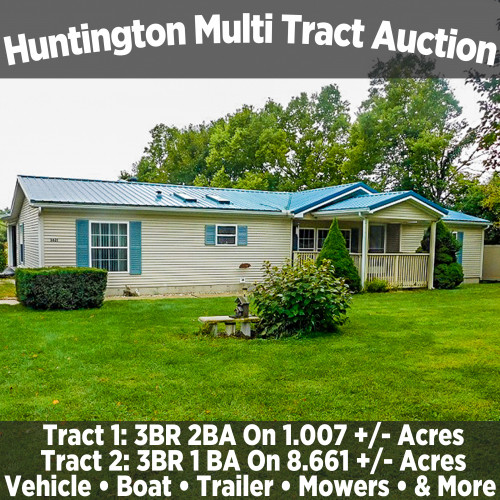Huntington Multi Tract Auction with 2 Homes & Personal Property