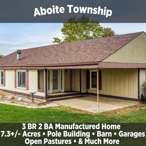 3 Bedroom 2 Bathroom Manufactured Home on 7.3+/- Acres in Aboite Township