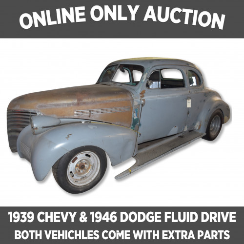 Online ONLY Auction_1939 CHEVY & 1946 DODGE