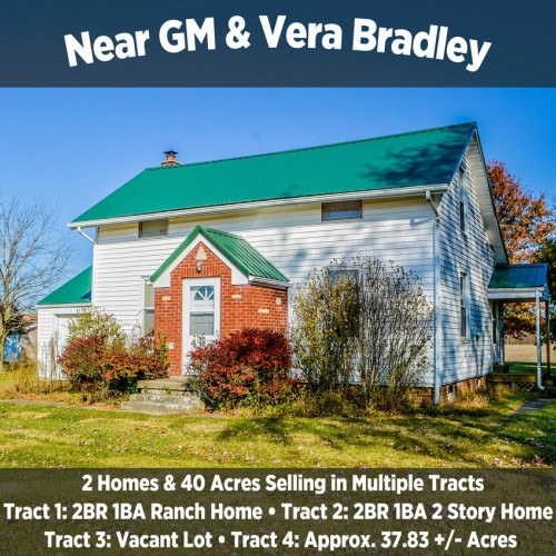 2 Homes & 40 Acres Selling in Multiple Tracts Near GM & Vera Bradley