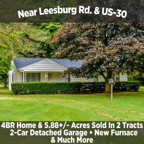 4 Bedroom Home & 5.88+/- Acres Sold in 2 Tracts