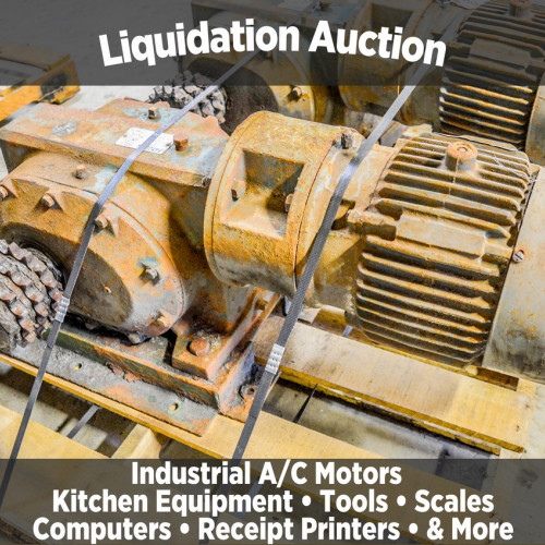 Industrial Liquidation Auction **PERSONAL PROPERTY SELLS AT A LATER DATE**​​​​​​​