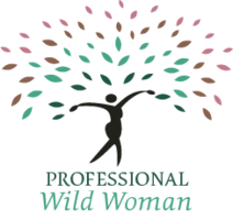 Professional Wild Woman