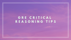 Gre critical reasoning tips