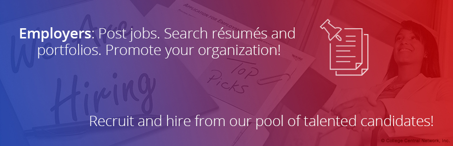 Employers: Post jobs. Search resumes and portfolios. Promote your organization.